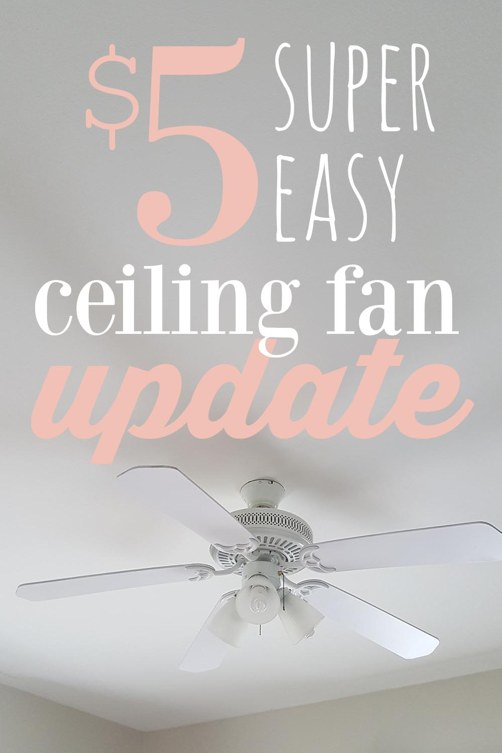 $5 ceiling fan update