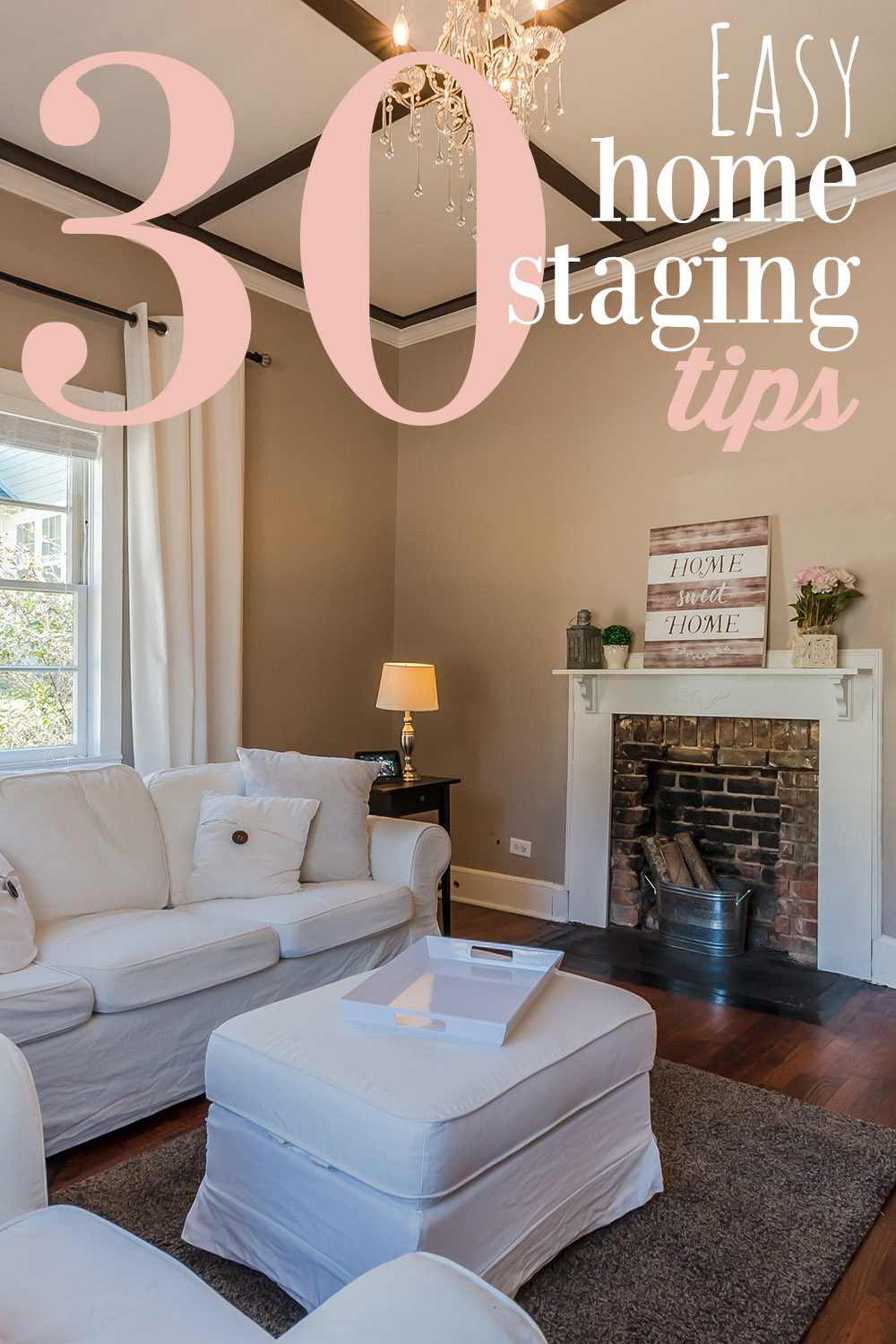 30 easy home staging tips to sell your house fast for Stage your home to sell ideas